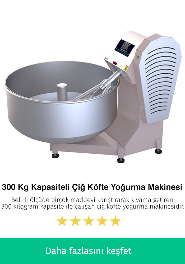 300 Kilogram Kapasiteli Çiğ Köfte Yoğurma Makinesi